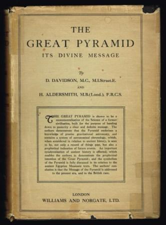 The Great Pyramid its divine message an original co-ordination of historical documents and archological Evidences. Vol 1 - Pyramid records a narrative of new discoveries concerning civilisations and Origins