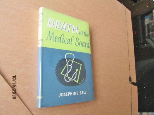 Death at the Medical Board First Edition Hardback in Dustjacket