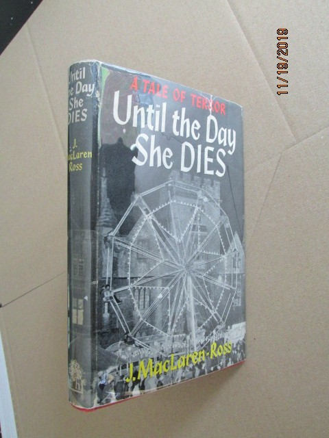 Until the Day She Dies First Edition in Original Dustjacket