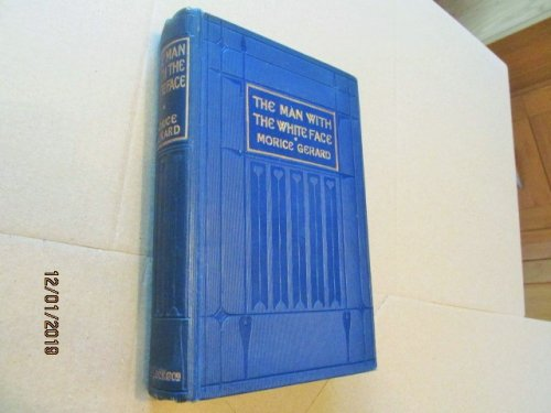 The Man with the White Face 1903 First Edition
