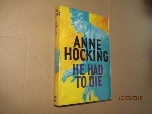 He Had to Die First Edition in Original Dustjacket