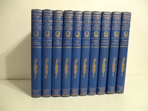Photographic History of the Civil War. (10 Vols.).