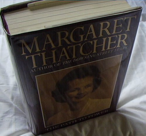 THE PATH TO POWER(SIGNED MARGARET THATCHER!)