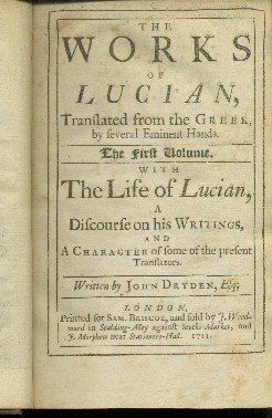 THE WORKS OF LUCIAN TRANSLATED FROM THE GREEK BY SEVERAL EMINENT HANDS The First Volume