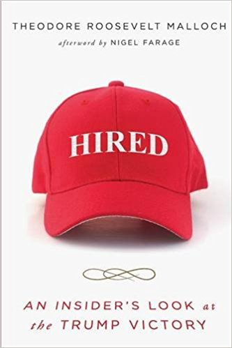 Hired: An Insider's Look at the Trump Victory