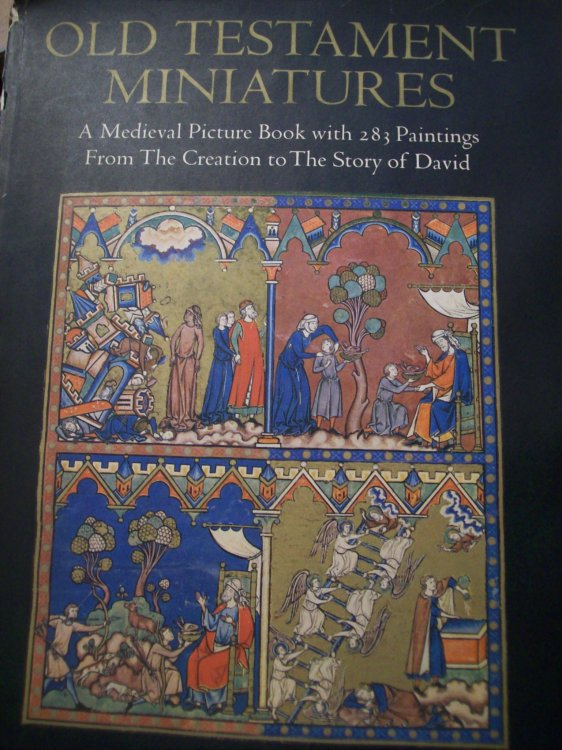 Old Testament Miniatures : A Medieval Picture Book with 283 Paintings from the Creation to the Story of David