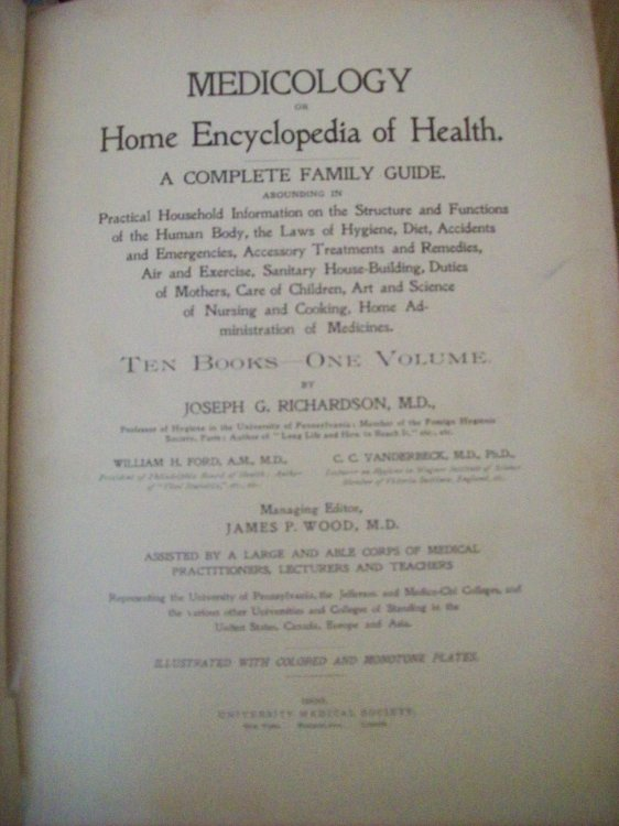 Medicology or Home Encyclopedia of Health A Complete Family Guide. Ten Books - One Volume.