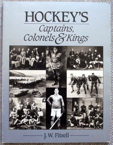 Hockeys Captains Colonels and Kings