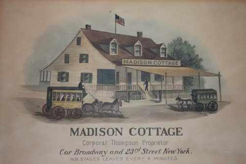 [Print] Madison Cottage. Corporal Thompson, Proprietor. Cor Broadway and 23rd Street, New York
