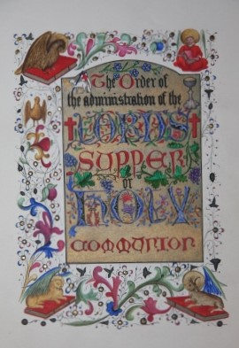 Illuminated Manuscript The Order of the administration of the Lords Supper or Holy Communion