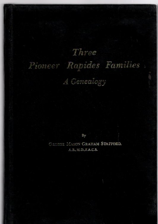Three Pioneer Rapides Families A Genealogy