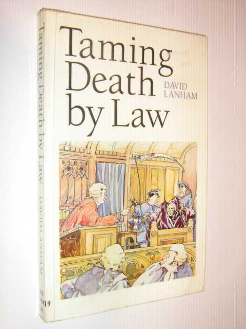 Taming Death by Law