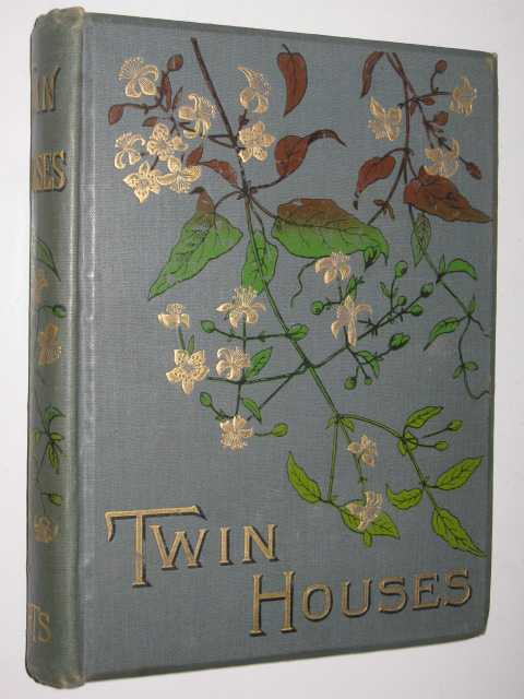 The Twin Houses and Other Tales of Real Life