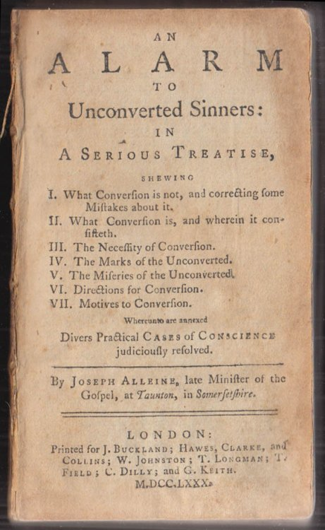 Joseph Alleine An Alarm to Unconverted Sinners London 1780 none earlier