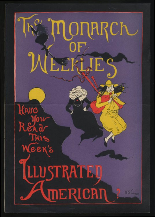 The Illustrated American Monarch of Weeklies H S Loury poster ca 1900