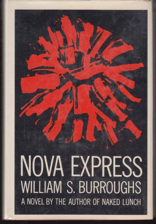 William S Burroughs Nova Express 1st edition Grove Press 1964 in DJ