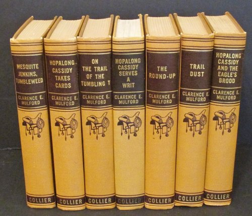 Hopalong Cassidy and the Eagles Brood Hopalong Cassidy Takes Cards Hopalong Cassidy Serves a Writ Trail Dust Hopalong Cassidy and the Bar 20 with the Trail Herd 4 volumes