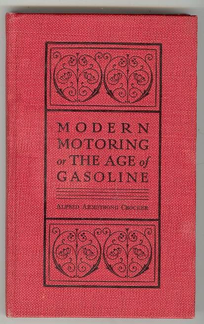 MODERN MOTORING or THE AGE OF GASOLINE
