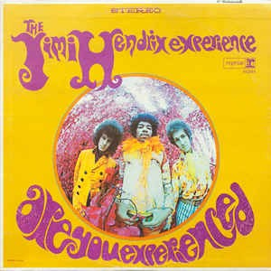 The Jimi Hendrix Experience Are You ExperiencedLabel:Reprise Records RS 6261, Reprise Records 6261Format:Vinyl, LP, Album, Stereo