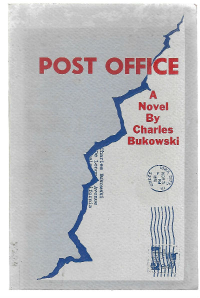 Post Office A Novel Bukowski Charles Published by BLACK SPARROW PRESS LOS ANGELES 1973