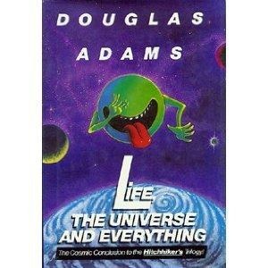 Life The Universe and Everything-signed by Douglas Adams