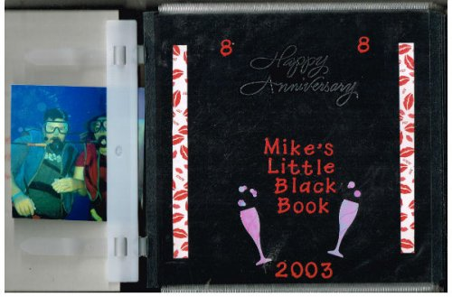 Mikes Little Black bookHappy Anniversary 08082003. Erotic photo journal taken by Lucky Mikes Randy girlfriend Collen