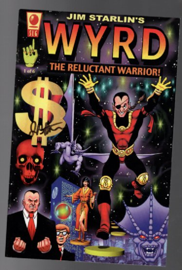 Wyrd:The reluctant Warrior #1 Signed by Jim Starlin