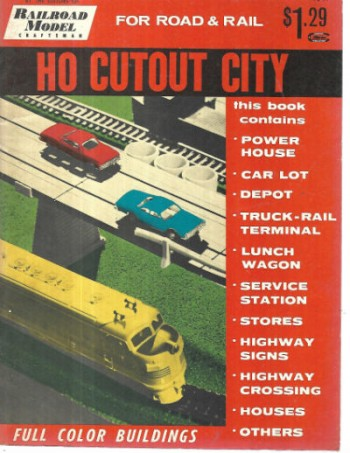 HO Scale Cutouts: A Complete City for Your HO Gauge Railroad1956