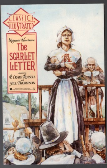 CLASSICS ILLUSTRATED THE SCARLET LETTER BY NATHANIEL HAWTHORNE 1990