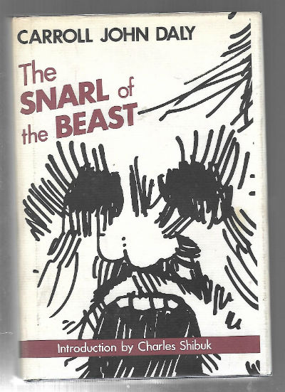 The Snarl of the Beast Gregg Press Mystery Fiction Series by Carroll John Daly