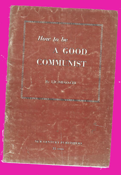 How to Be a Good Communist