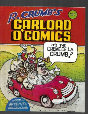 R.Crumb Carload O'Comics (insert 20 pages appeared in Cheri Magazine)