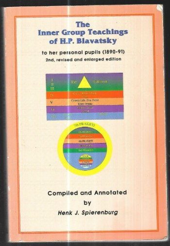 The Inner Group Teachings of H.P. Blavatsky: To Her Personal Pupils (1890-91)