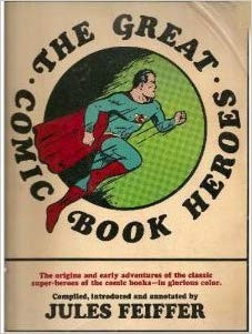 The Great Comic book Heroes-signed by Jules Feiffer