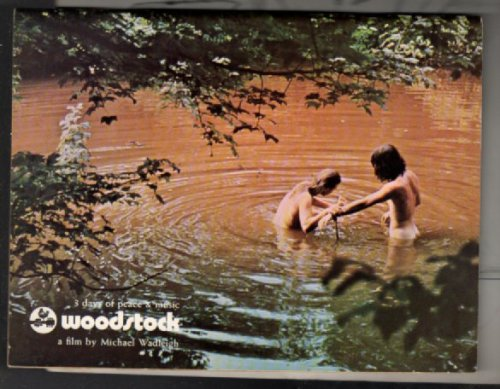Warner Bros. Presents Woodstock. [Cover title]: 3 Days of Peace & Music Woodstock a Film by Michael Wadleigh (Staple Bound)