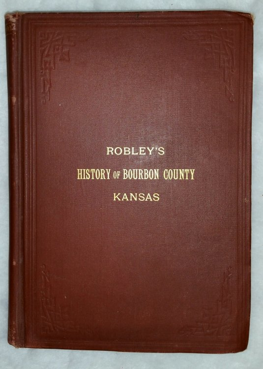 History of Bourbon County Kansas to the Close of 1865