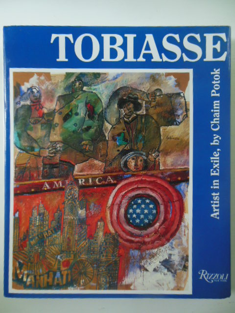 Tobiasse Artist in Exile SIGNED By Tobiasse and Author Chaim Potok