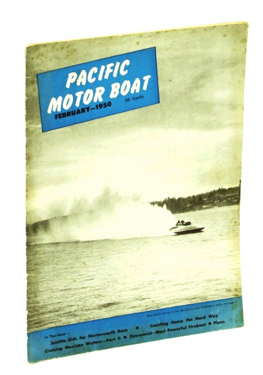 Pacific Motor Boat [Magazine] February [Feb] 1950, Vol. 42, No. 2 - Miss Seattle Cover Photo