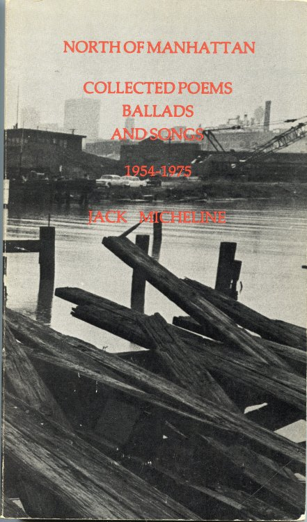 North of Manhattan Collected Poems Ballads and Songs 1954-1975